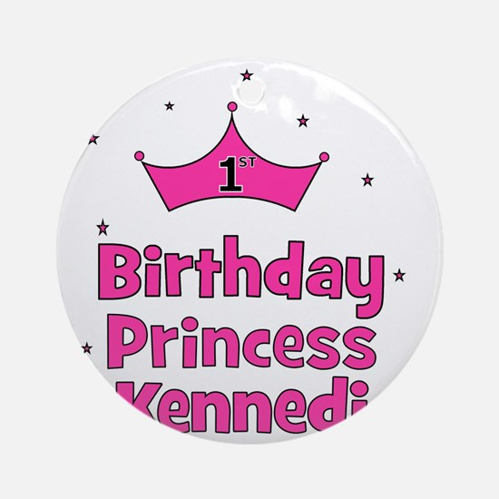 birthdayprincess_1st_KENNEDI Round Ornament