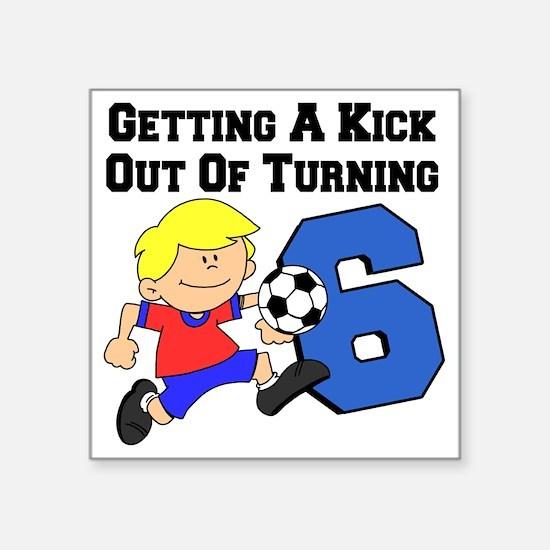 "Soccer Boy Turning 6 Square Sticker 3"" x 3"""
