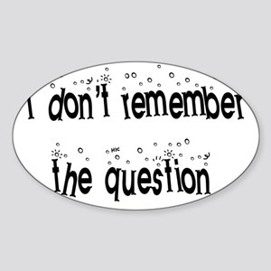 dont remember Sticker (Oval)