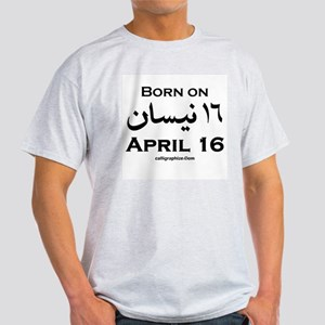 April 16 Birthday Arabic Light T-Shirt