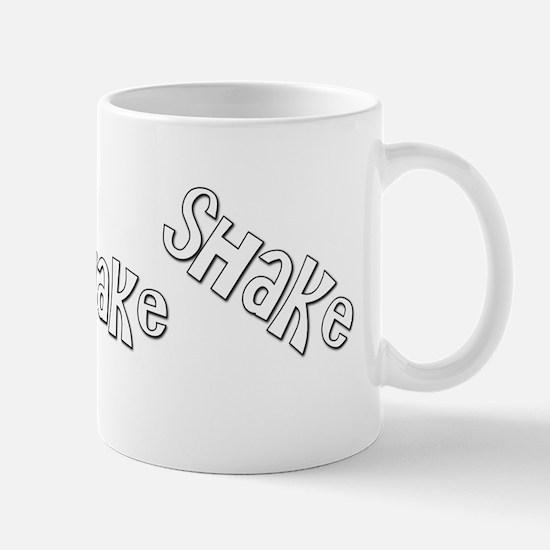 Shake Shake Shake Mug