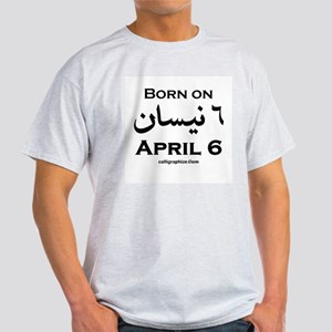 April 6 Birthday Arabic Light T-Shirt
