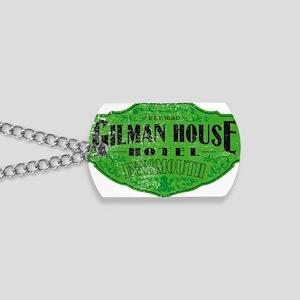 GILMAN HOUSE HOTEL Dog Tags