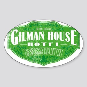 GILMAN HOUSE HOTEL Sticker (Oval)