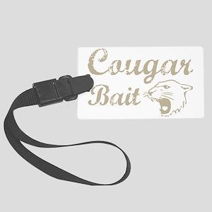 cougar bait Large Luggage Tag