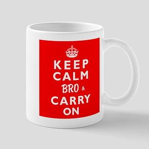 KEEP CALM BRO & CARRY ON -wr- Mug