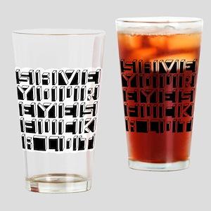 save eyes 12x12 Drinking Glass