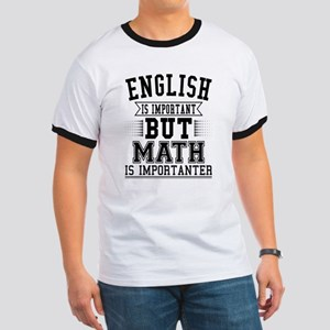 English Is Important But Math Is Important T-Shirt