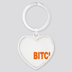 Bitch Fell Off wht Heart Keychain