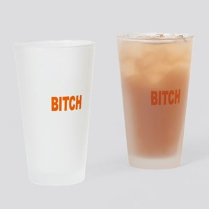 Bitch Fell Off wht Drinking Glass