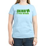 Irish I was Drunk St. Patrick Women's Light T-Shir
