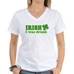 Irish I was Drunk St. Patrick Women's V-Neck T-Shi