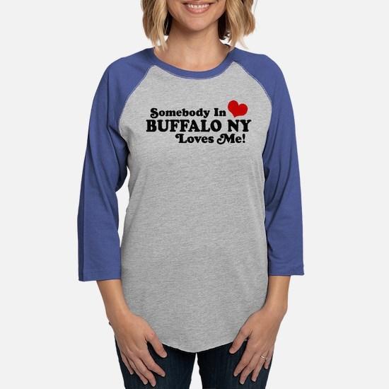 Somebody In Buffalo NY Loves Me Long Sleeve T-Shir