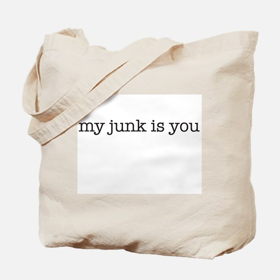 my junk is you Tote Bag