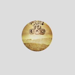 april_pray_to_god_landscape Mini Button