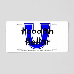 Hoodah Hellar University Aluminum License Plate