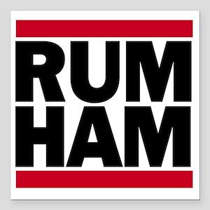 """Rum Ham DMC_light Square Car Magnet 3"""" x 3"""""""