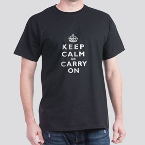 KEEP CALM or CARRY ON wt Dark T-Shirt