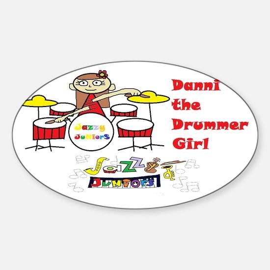 danni the drummer girl dressy-trans Sticker (Oval)