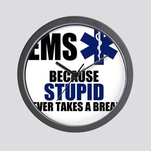 Stupid Never Takes A Break Wall Clock