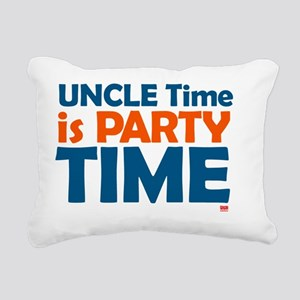 uncle time is party time Rectangular Canvas Pillow