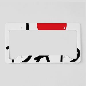 i love dad License Plate Holder