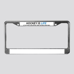 Hockey is Life License Plate Frame