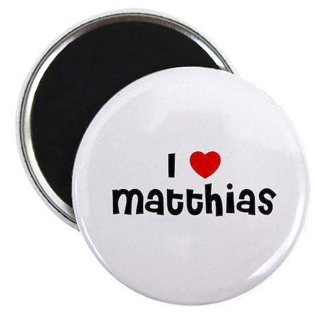 """I * Matthias 2.25"""" Magnet (10 pack)"""
