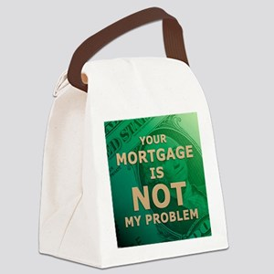 jan12_mortgage Canvas Lunch Bag