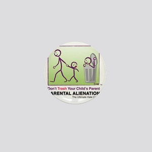 Parental Alienation T-shirt Mini Button
