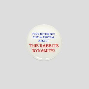 THIS RABBIT'S DYNAMITE Mini Button