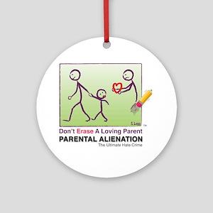 Parental Alienation T-shirt Round Ornament