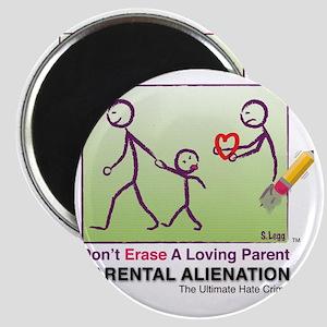Parental Alienation T-shirt Magnet