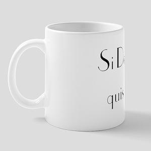 """Si Deus Pro Nobis"" Mug"