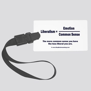 Liberalism is equal to Large Luggage Tag