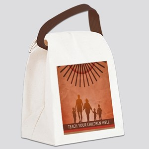 dec2010_teach_your_children_well Canvas Lunch Bag