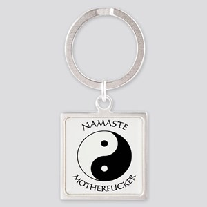 Namaste Motherfucker 3.pptx Square Keychain