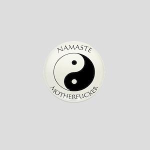 Namaste Motherfucker 4.pptx Mini Button