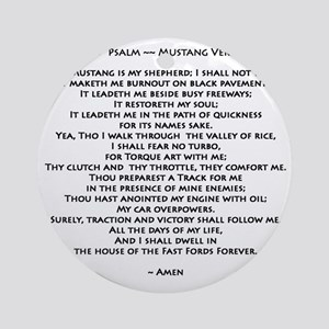 10x10_must psalmBKprntFlt copy Round Ornament
