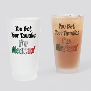Bet Your Tamales Mexican Drinking Glass