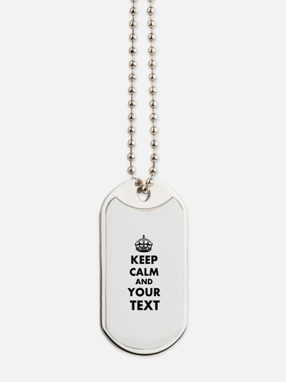 Keep Calm Customize Dog Tags