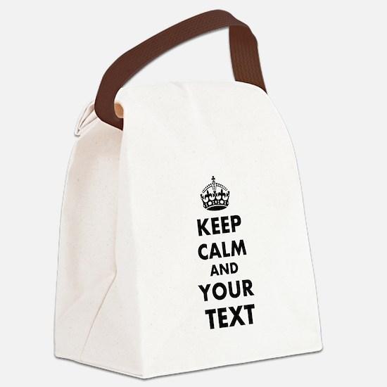 Keep Calm Customize Canvas Lunch Bag