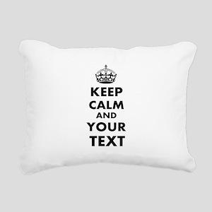 Keep Calm Customize Rectangular Canvas Pillow