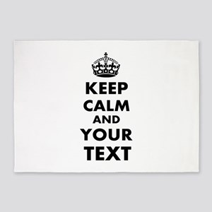 Keep Calm Customize 5'x7'Area Rug