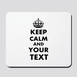 Keep Calm Customize Mousepad