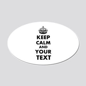 Keep Calm Customize 20x12 Oval Wall Decal