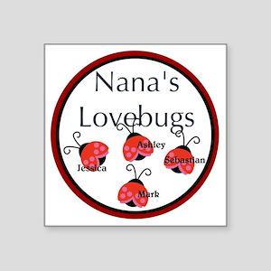 "Nanas Lovebugs Square Sticker 3"" x 3"""
