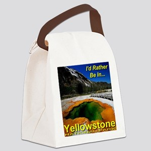 Id_rather_be_in_Yellowstone_NP_ES Canvas Lunch Bag