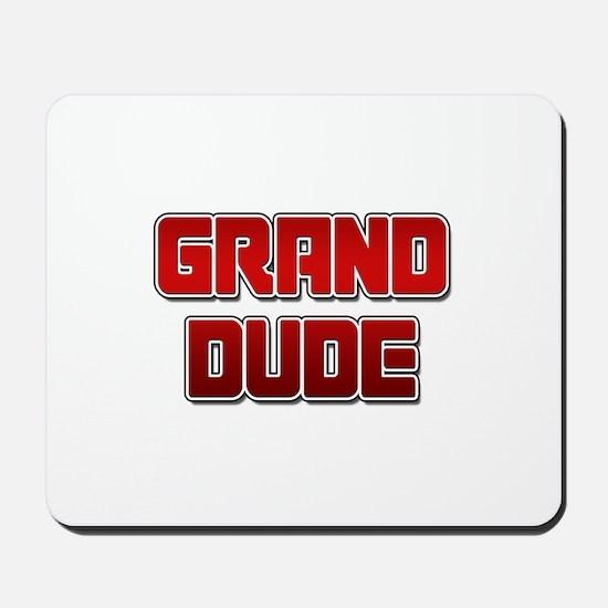Grand Dude Mousepad