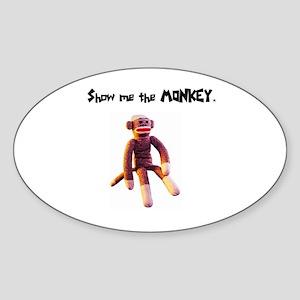 Show Me The Monkey Oval Sticker